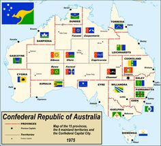 Confederal Republic of Australia 1975 Flags Of The World, Countries Of The World, Map Globe, Flag Art, Alternate History, Old Maps, Historical Maps, Fantasy World, Coat Of Arms
