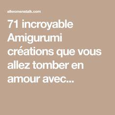 71 incroyable Amigurumi créations que vous allez tomber en amour avec...