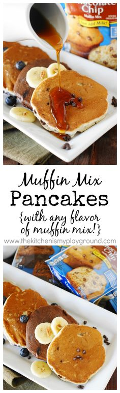 Muffin Mix Pancakes - easily mix up a batch of pancakes in almost any flavor with a little secret shortcut ~ packaged muffin mix!   www.thekitchenismyplayground.com