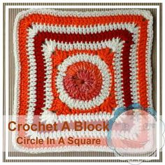 Free crochet pattern: Circle in a Square by Creative Crochet Workshop | Crochet A Block CAL