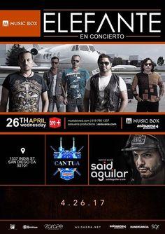 Mañana nos vemos!! - ELEFANTE - Said Aguilar (SD) - Cantúa (SD) - DJ Héctor Arrieta (LA) @ Music Box - 8pm