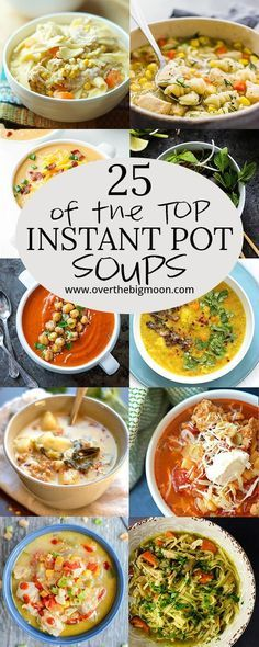 of the Top Instant Pot Soups The cooler weather calls for soup! Here are 25 awesome Instant Pot Soup recipes you gotta try!The cooler weather calls for soup! Here are 25 awesome Instant Pot Soup recipes you gotta try! Instant Pot Pressure Cooker, Pressure Cooker Recipes, Slow Cooker, Pressure Pot, Instant Pot Dinner Recipes, Instant Recipes, Instant Pot Soup Recipe, Pot Recipe, Instant Pot Meals
