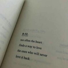 #word too often the heart finds a way to love the ones who will never love it back