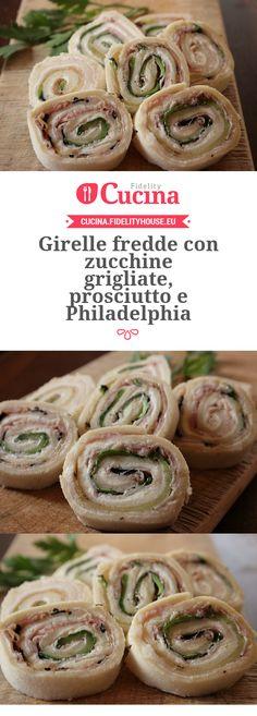 Girelle fredde con #zucchine grigliate, #prosciutto e #Philadelphia della nostra…