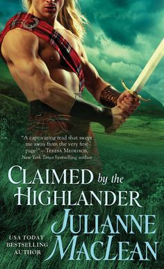 Goodreads | Claimed by the Highlander (Highlander Trilogy, #2) by Julianne MacLean - Reviews, Discussion, Bookclubs, Lists