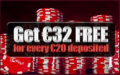 Get €32 free for every €20 deposited: