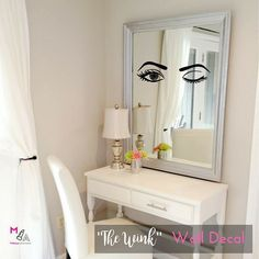 WALL DECAL: The Wink Makeup Vanity Wall Decal Sticker. The final touch in your glam room.