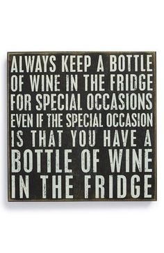 Love this - Primitives by Kathy 'Always Keep a Bottle of Wine' Box Sign available at #Nordstrom #WineQuotes #WineWednesday