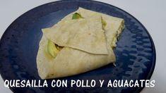 Quesadilla Mexicana Suiza con pollo - Comida Mexicana