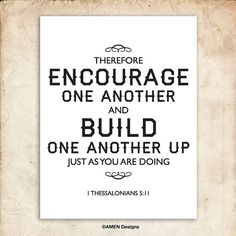 Build one another up. 1 Thessalonians 511. 8x10 by AmenPrintables, $6.50