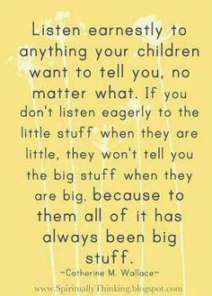 Listen earnestly.