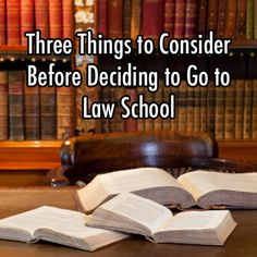 Considerations Before Law School
