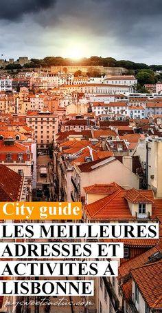 Découvrez les meilleures adresses, activités et lieux incontournables à visiter lors de votre visite à Lisbonne. #cityguide #lisbonne #voyage #travel