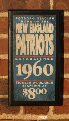 Vintage New England Patriots Sign, 1960. Seems ticket prices have increased just a bit. #NFL #football