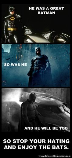 I want to agree with this -- I really do, but it's hard to ignore that they skipped over a few of the other Batmen.that sucked *cough* George Clooney and Val Kilmer I Am Batman, Batman Robin, Comic Pictures, Funny Pictures, Dc World, Batman Universe, Dc Universe, Batman Beyond, Batman The Dark Knight