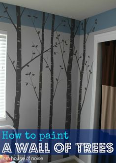 How to Paint a Wall of Trees