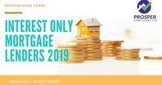 In this article we will discuss about Interest Only Loan Rates Uk, Consolidation Loans Uk, Bad Debt Mortgages, Debt Consolidation For Homeowners and Best Equity Release Mortgage Rates. Interest Only Loan, Interest Only Mortgage, Interest Rates, Fixed Rate Mortgage, Mortgage Rates, Payday Loans Online, Get A Loan, The Borrowers, Consolidation Loans