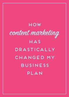 Content marketing wasn't always part of my business plan - but as I added it, things have drastically changed.