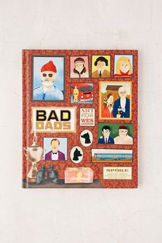 Bad Dads: Art Inspired By The Films Of Wes Anderson By Spoke Art Gallery