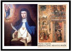 "Maria z Agredy ""Mistyczne Miasto Boże"" / ""The Mystical City of God: Life of the Virgin Mother of God, manifested to Sister Mary of Jesus of Agreda."""
