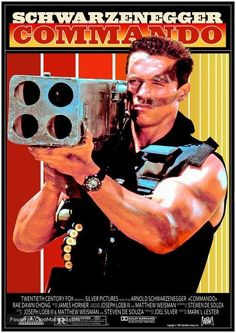 Commando (1985) Sci Fi Movies, Good Movies, Movie Tv, Best Movie Posters, Original Movie Posters, Alyssa Milano Movies, Bill Paxton Movies, Arnold Movies, Arnold Schwarzenegger Movies