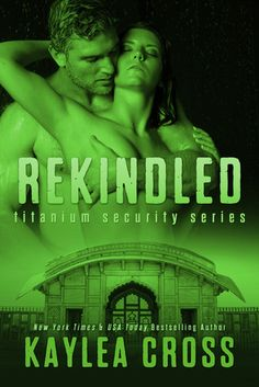 New Adult Books : Kaylea Cross - Titanium Security Series