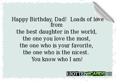 35 Ideas funny happy birthday wishes dads Happy Birthday Dad From Daughter, Happy Birthday Wishes Dad, Funny Happy Birthday Images, Happy Birthday Quotes, Birthday Messages, Funny Birthday Cards, Dad Daughter, Daughters, Daddy Birthday