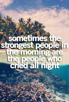 Crying at night joyful in the morning...