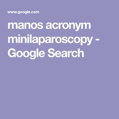manos acronym minilaparoscopy - Google Search