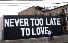 Never too late to love