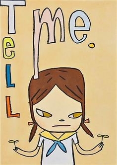 Tell Me by Yoshitomo Nara on artnet Auctions