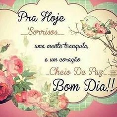 Bom dia Keep Calm Funny, Interesting Quotes, Good Morning Quotes, Place Card Holders, Messages, Words, Instagram Posts, Blog, Msgm