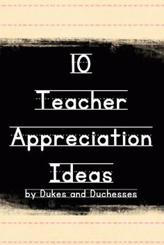 10 teacher appreciation ideas  Mothers Love Free Information on how to (Make Money Online)  http://ibourl.com/1nss