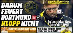 Neue Job-Garantie von Boss Watzke - Darum feuert Dortmund Jürgen Klopp nicht http://www.bild.de/bild-plus/sport/fussball/juergen-klopp/darum-wird-er-nicht-gefeuert-39648408,var=x,view=conversionToLogin.bild.html poor, Klopp!!! Love it that BVB loyal to their trainer, not like VfB Stuttgart, kicked out trainer as Sündenbock all the time