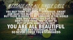 Message for all the single girls...