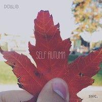 Self Autumn Vol. 1 by BrazilianBruno on SoundCloud