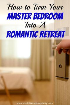 How to Turn Your Master Bedroom Into a Romantic Retreat. Great ideas and nice choice of colors! Small Master Bedroom, Master Suite, Diy Décoration, Best Blogs, Organizing Your Home, Organization Hacks, Bedroom Organization, Declutter, Organize