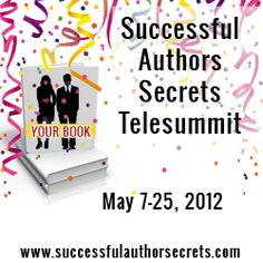 Starting May 7 from the comfort of your home with 16 speakers to help you write, market and promote your book... FREE! Register now! http://bit.ly/SAS2012SM