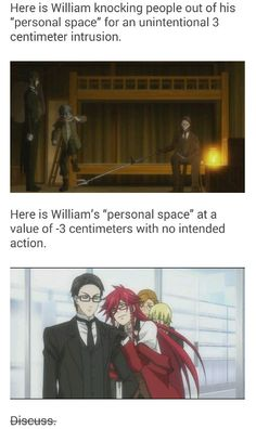 William T. Spears Personal Space. Only Grell is allowed there