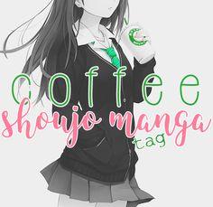 a clacca piace leggere...: coffee shoujo manga tag