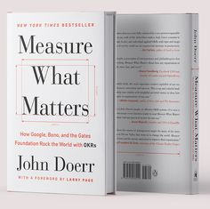 How a simple goal setting technique called OKRs—objectives and key results—can propel you and your team to achieve the audacious. John Doerr, Family Law Attorney, Long Books, Story Structure, Setting Goals, Finance Tips, Writing A Book, The Book, Books To Read