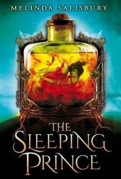The Sleeping Prince (The Sin Eater's Daughter #2) by Melinda Salisbury - April 26th 2016 by Scholastic Press