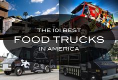 Food Inspiration  101 Best Food Trucks in America for 2013