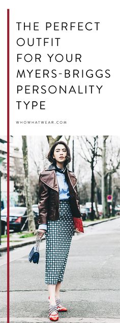What to wear based on your  personality type