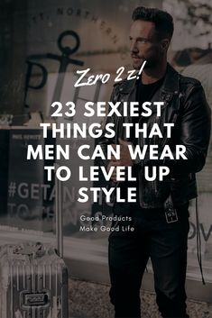 Mens Style Discover 23 Sexiest Things Men Can Wear To Level-Up Style How To Look Attractive, Attractive Men, Boy Fashion, Mens Fashion, Men's Fashion Tips, Fashion Basics, Bad Boy Style, Real Style, Men Style Tips