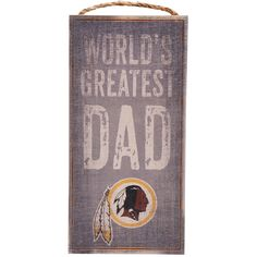 "Washington Redskins 6"" X 12"" World's Greatest Dad Sign"