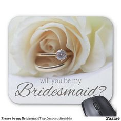 Please be my Bridesmaid? Mouse Pad