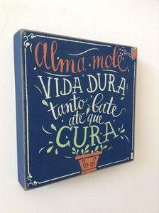 """Quadro """"Alma Mole.."""""""