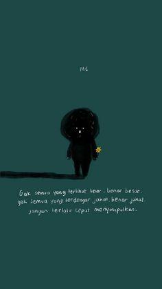 New Quotes Indonesia Motivasi Cinta Ideas New Quotes, Mood Quotes, Lyric Quotes, Funny Quotes, Random Quotes, Quotes Inspirational, Qoutes, Life Quotes, Quotes Galau