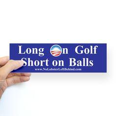 """Long on Golf-Balls"" Bumper Bumper Sticker on CafePress.com"